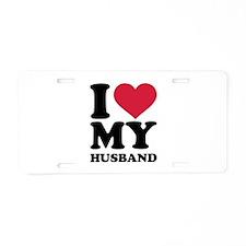 I love my husband Aluminum License Plate