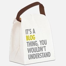 Its A Blog Thing Canvas Lunch Bag