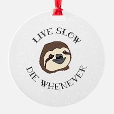 Sloth Motto Ornament