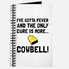 Gotta Fever More Cowbell Journal