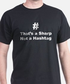 Sharp not Hashtag T-Shirt