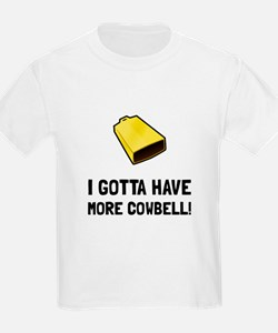 Gotta Have Cowbell T-Shirt