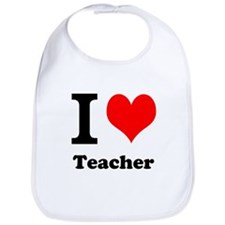 I Love Teacher Bib