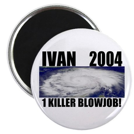 Ivan 2004 1 killer blowjob Magnet (10 pack)
