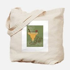 I Take My Cider Spiked With Good Cheer! Tote Bag