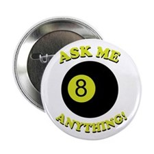 """Ask Me Anything! 2.25"""" Button"""