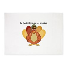 Be Thankful You Are Not A Turkey 5'x7'Area Rug