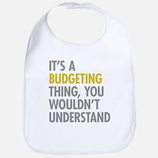 Its A Budgeting Thing Bib