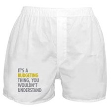 Its A Budgeting Thing Boxer Shorts