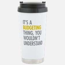 Its A Budgeting Thing Travel Mug