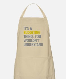 Its A Budgeting Thing Apron
