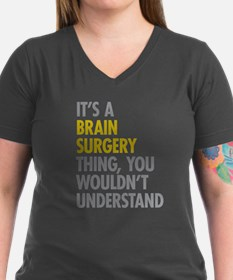Its A Brain Surgery Th Shirt