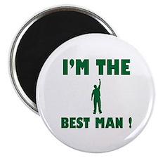 I'm the Best Man Magnet