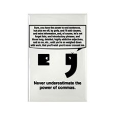 The Power of Commas Rectangle Magnet