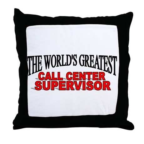 """The World's Greatest Call Center Supervisor"" Thro"