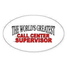 """The World's Greatest Call Center Supervisor"" Stic"