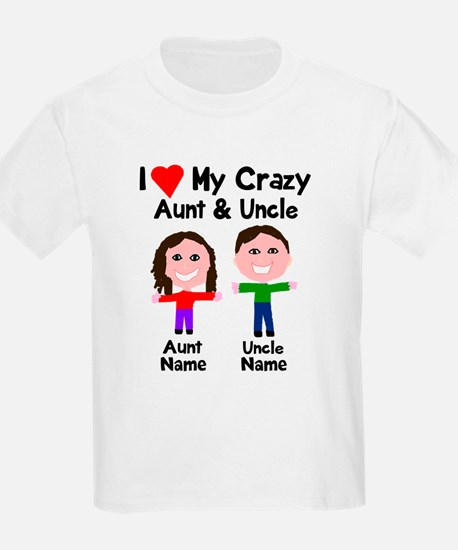Personalize crazy aunt uncle T-Shirt