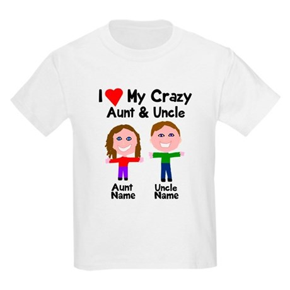 CafePress Personalize crazy aunt uncle Kids Light