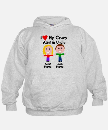 Personalize crazy aunt uncle Hoodie