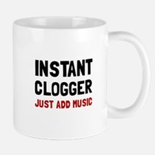 Instant Clogger Mugs