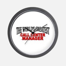 """""""The World's Greatest Call Center Manager"""" Wall Cl"""