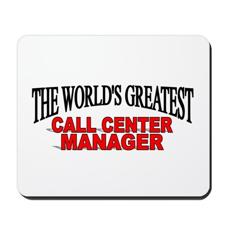 """The World's Greatest Call Center Manager"" Mousepa"