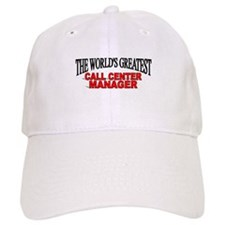 """The World's Greatest Call Center Manager"" Baseball Cap"