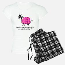Dress make ass fat Pajamas
