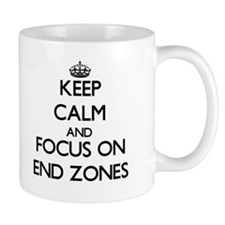 Keep Calm and focus on END ZONES Mugs