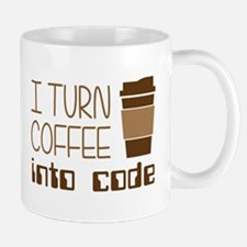 I Turn Coffee Into Programming Code Mugs