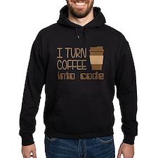 I Turn Coffee Into Programming Code Hoodie