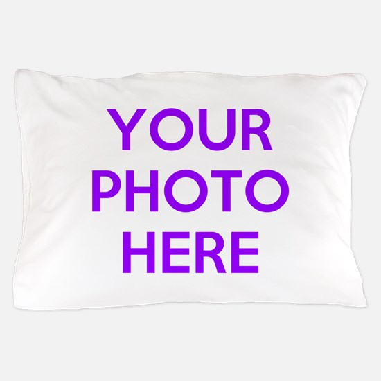 Customize photos Pillow Case
