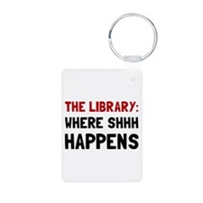 Library Shhh Happens Keychains