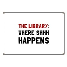 Library Shhh Happens Banner