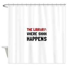 Library Shhh Happens Shower Curtain