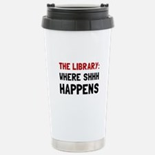 Library Shhh Happens Travel Mug