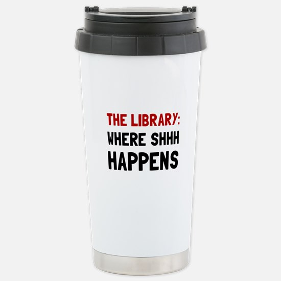 Library Shhh Happens Travel Mug