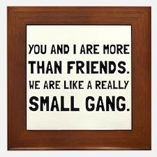 More Than Friends Framed Tile