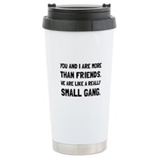 More Than Friends Travel Mug