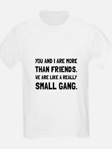 More Than Friends T-Shirt