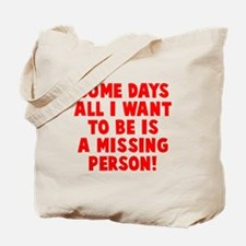 Missing Person Tote Bag