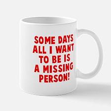 Missing Person Mug