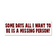 Missing Person Car Magnet 10 x 3