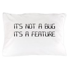 It's Not a Coding Bug It's a Programming Feature P