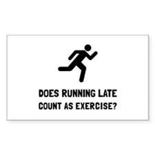 Running Late Exercise Decal