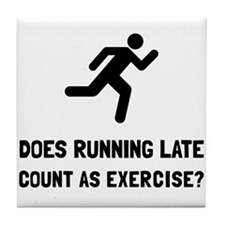 Running Late Exercise Tile Coaster