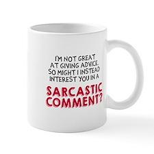 Sarcastic Comment? Mug