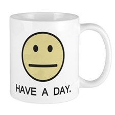 Have a Day Smiley Face Mugs