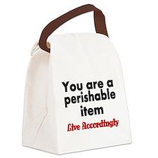 You are a perishable Item. Live Accordingly Canvas