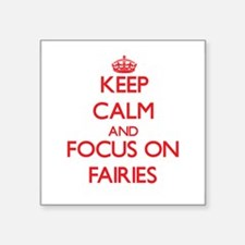 Keep Calm and focus on Fairies Sticker